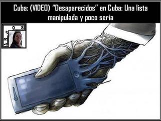 """Cuba: """"Desaparecidos"""" en Cuba: Una lista manipulada y poco seria"""