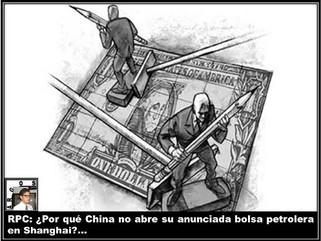 RPC: ¿Por qué China no abre su anunciada bolsa petrolera en Shanghai?