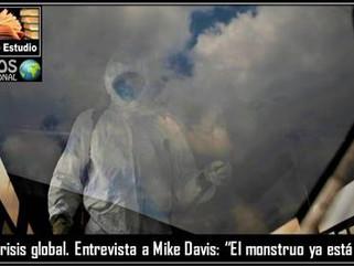 "ME: Crisis global. Entrevista a Mike Davis: ""El monstruo ya está aquí"""