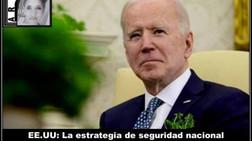 EE.UU: La estrategia de seguridad nacional del presidente Joe Biden