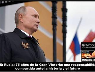 ME: Rusia: 75 años de la Gran Victoria: una responsabilidad compartida ante la historia y el futuro