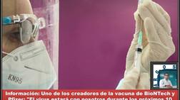 """Información: Uno de los creadores de la vacuna de BioNTech y Pfizer: """"El virus estará con nosotros d"""