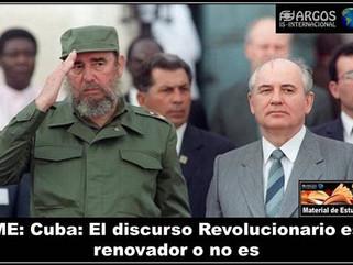 ME: Cuba: El discurso Revolucionario es renovador o no es