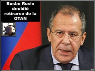 Rusia: Rusia decidió retirarse de la OTAN