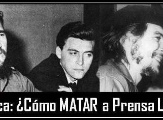 Crónica: ¿Cómo MATAR a Prensa Latina?