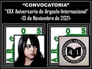 "CONVOCATORIA""XXX ANIVERSARIO DE ARGOSIS-INTERNACIONAL"" -13 de Noviembre de 2021-"