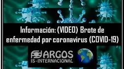 Información: (VIDEO) Brote de enfermedad por coronavirus (COVID-19)