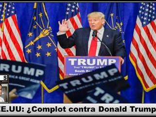 EE.UU: ¿Complot contra Donald Trump?