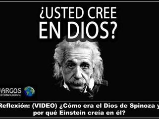 Reflexión: (VIDEO) ¿Cómo era el Dios de Spinoza y por qué Einstein creía en él?