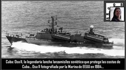 Cuba: Osa II, la legendaria lancha lanzamisiles