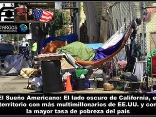 EL Sueño Americano: El lado oscuro de California, el territorio con más multimillonarios de EE.UU.
