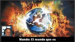 Mundo: El mundo que es
