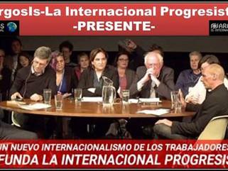 IP: ¿Un nuevo internacionalismo de los trabajadores?/ Se funda la Internacional Progresista