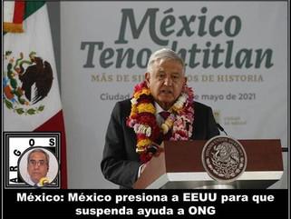 México: México presiona a EEUU para que suspenda ayuda a ONG