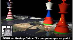 """EEUU vs. Rusia y China: """"Es una pelea que no podrá ganar, sin importar quién se ponga de su lado"""""""