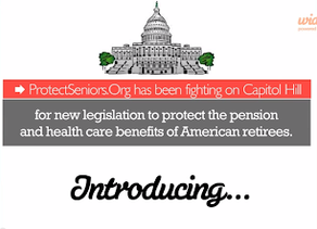New Retiree-Friendly Federal Legislation Would Help Protect Earned Benefits