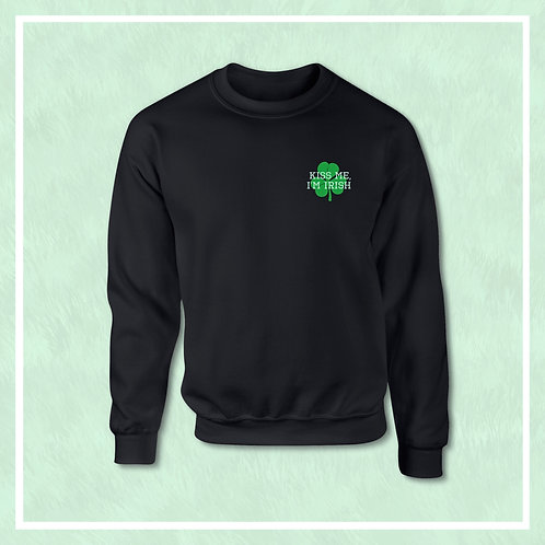 Kiss Me, I'm Irish Sweat Shirt