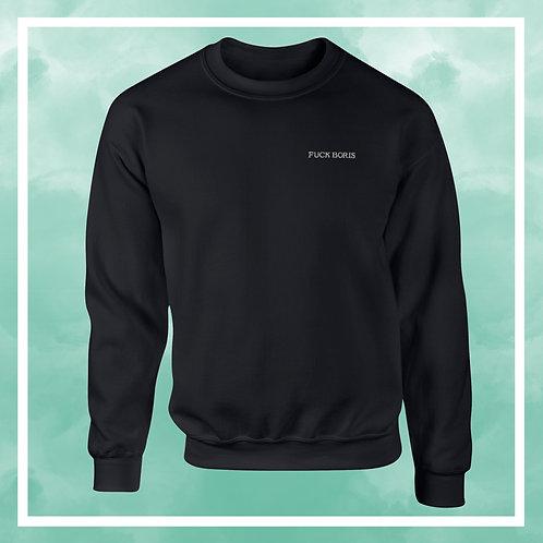 Fuck Boris Sweat Shirt