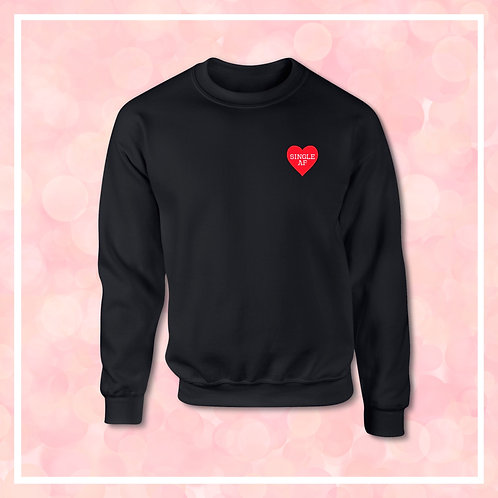 Embroidered SINGLE AF Valentines Heart Black Sweatshirt