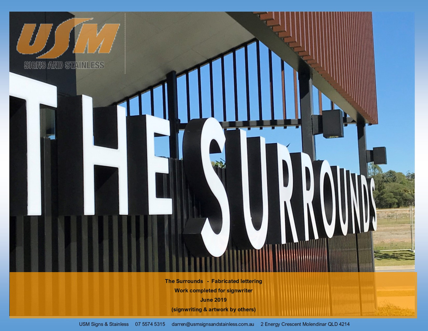 The Surrounds - Fabricated Lettering
