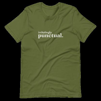 Irritatingly Punctual