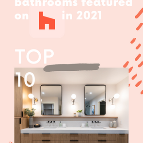 featured on houzz - one of the top 10 bathrooms so far in 2021!