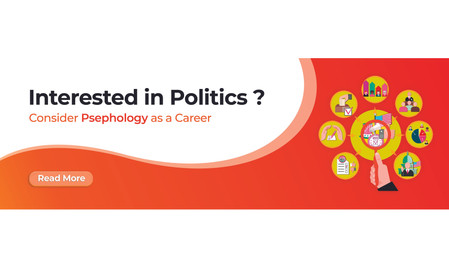 Interested in Politics? Consider Psephology as a Career