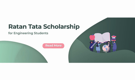 Ratan Tata Scholarship for Engineering Students
