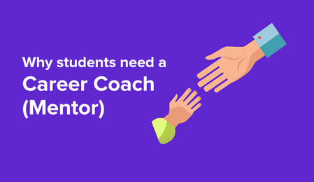 6 Reasons – Why students need a career coach/mentor?