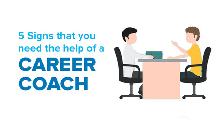 5 Signs that you need the help of a career counselor