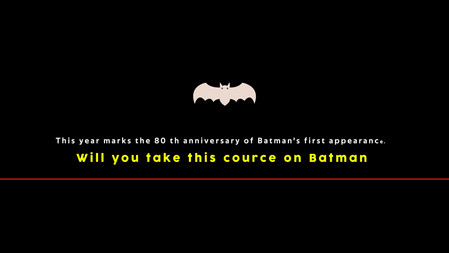 Will You Take This Course on Batman?