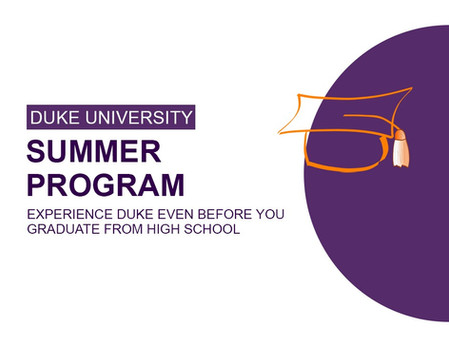 Duke University Summer Program: Experience Duke Even Before You Graduate from High School