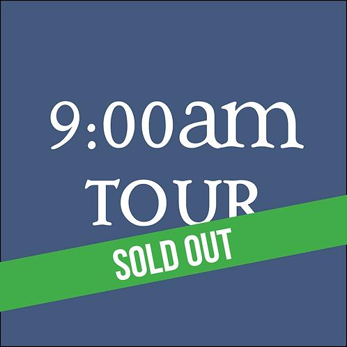 9:00AM Tour