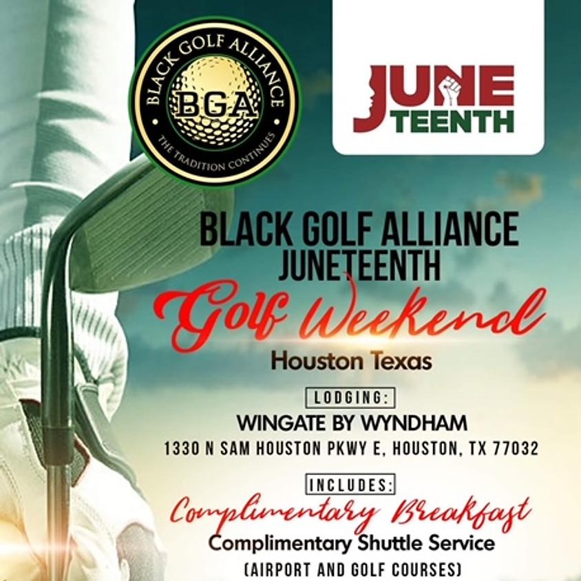 BLACK GOLF ALLIANCE JUNETEENTH GOLF WEEKEND
