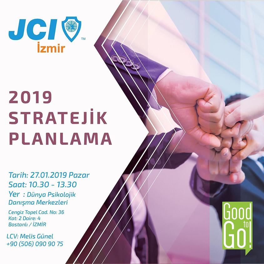 JCI İzmir 2019 Stratejik Planlama