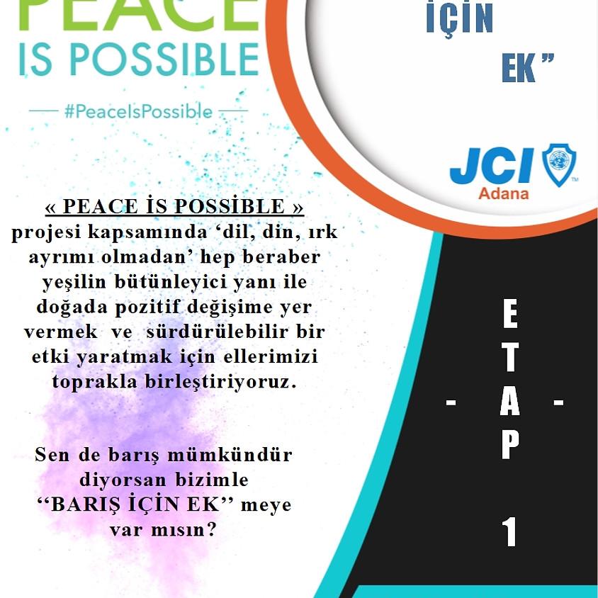 JCI Adana Peace Is Possible – ''Barış İçin Ek''