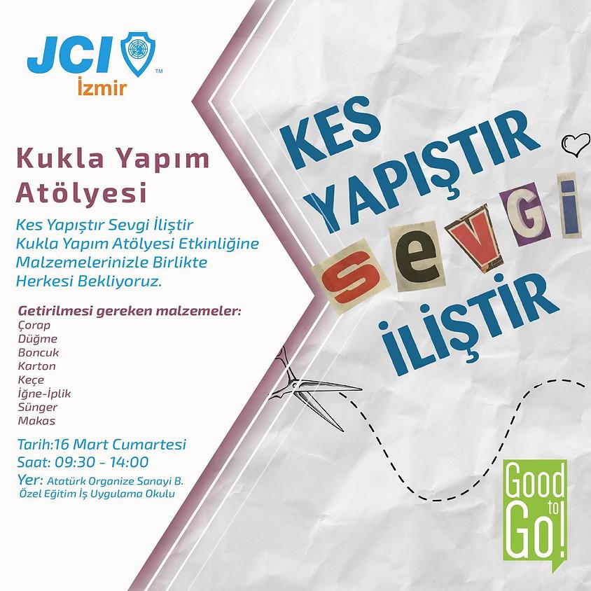 JCI İzmir Kes Yapıştır Sevgi İliştir Kukla Yapım Atölyesi