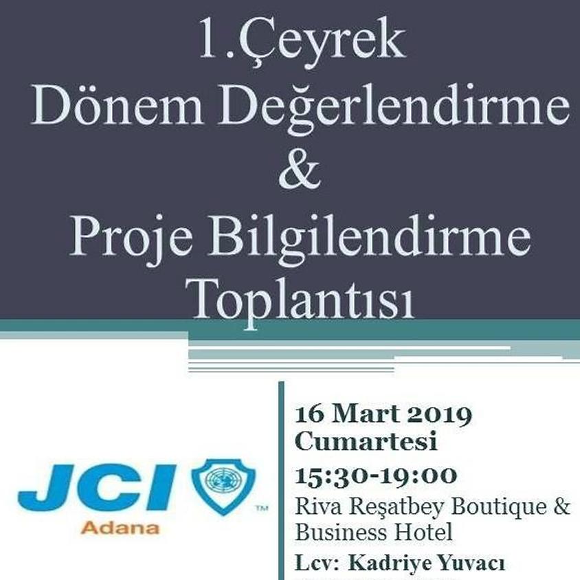 JCI Adana 1. Çeyrek Dönem Değerlendirme ve Proje Bilgilendirme Toplantısı