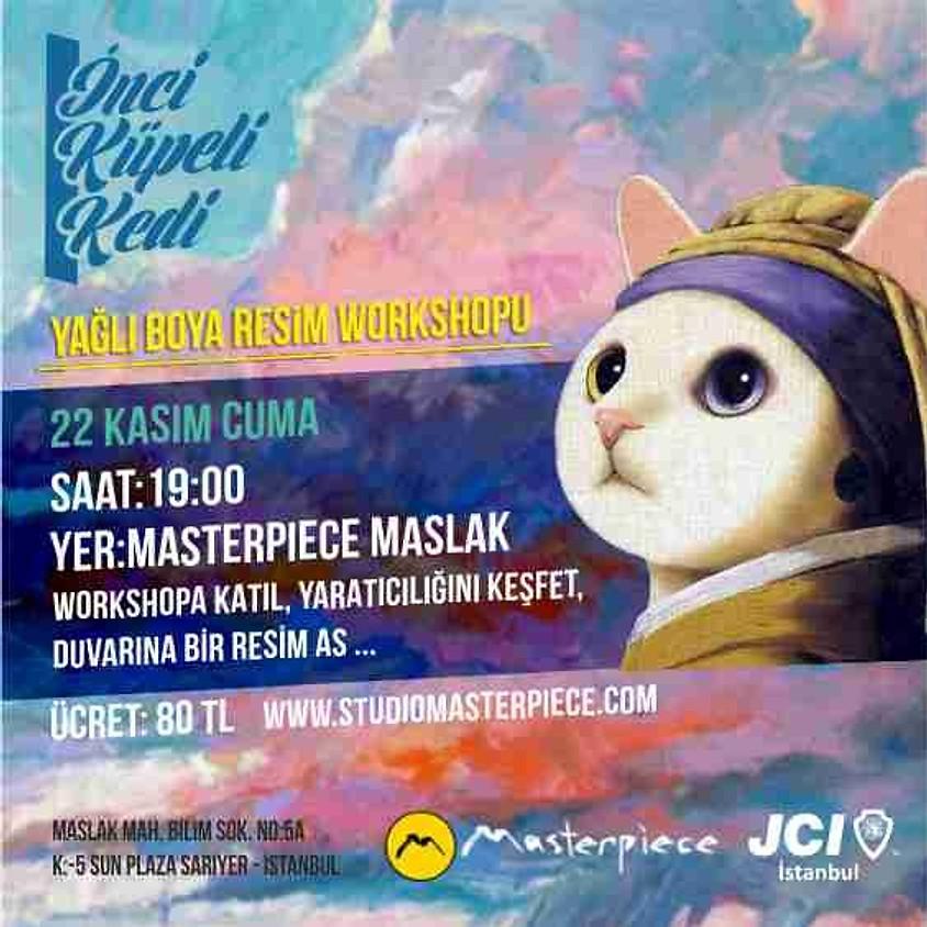 JCI İstanbul - İnci Küpeli Kedi - Yağlı Boya Resim Workshopu