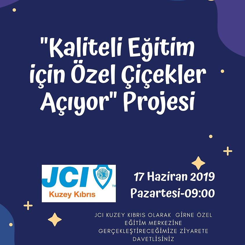 """JCI Kuzey Kıbrıs """"Kaliteli Eğitim İçin Özel Çiçekler Açıyor"""" Proje Ziyareti"""