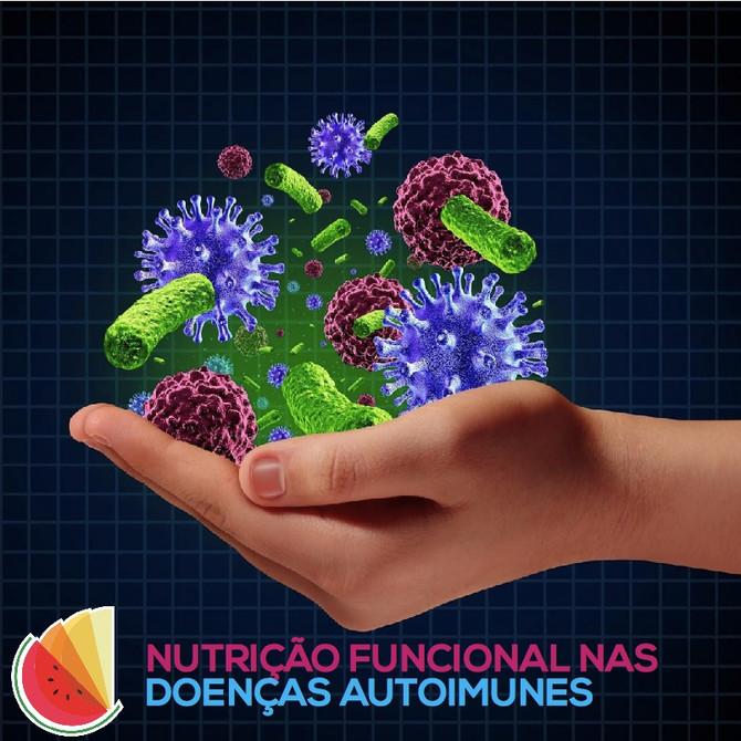 Nutrição Funcional nas Doenças Autoimunes