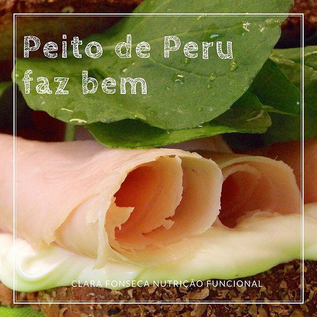 Peito de Peru faz bem!