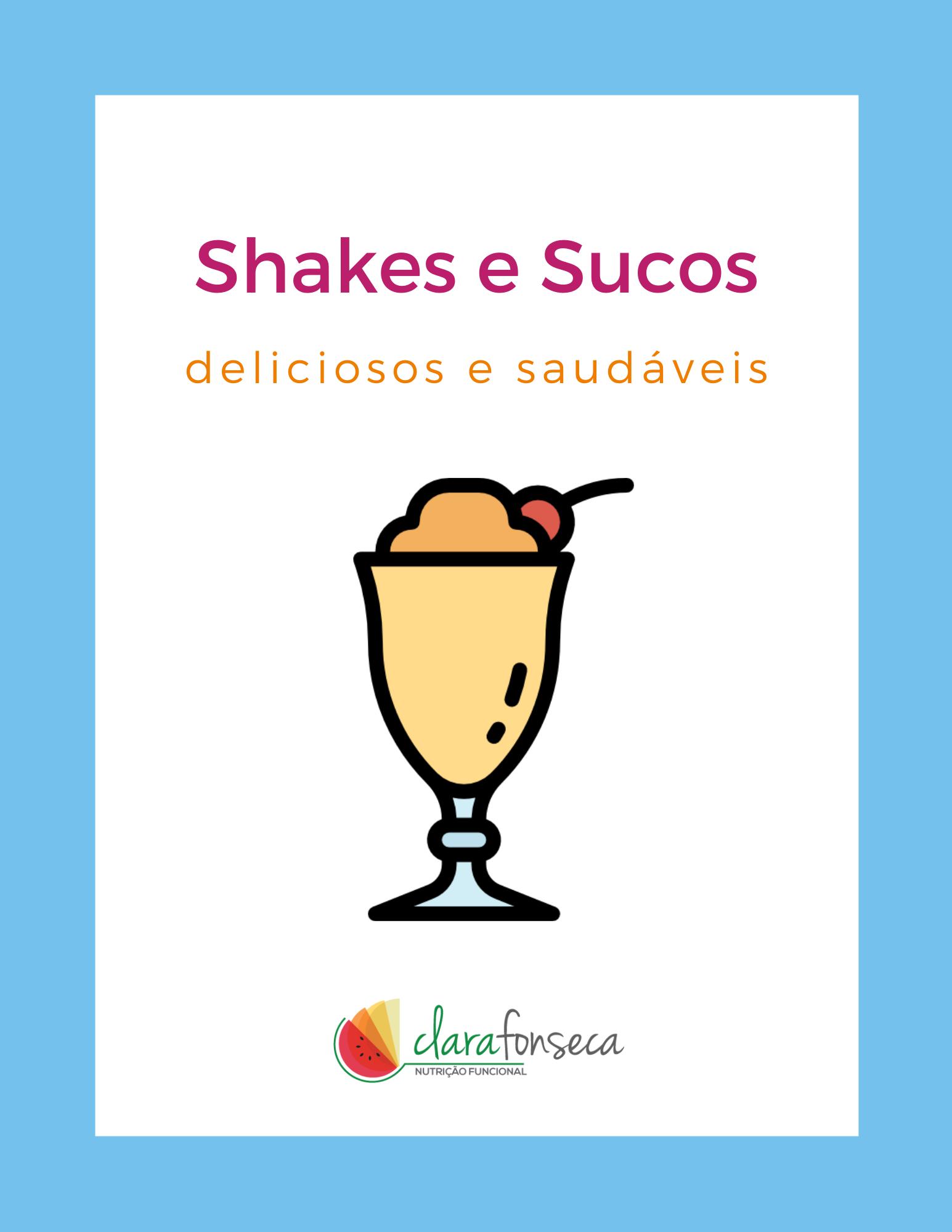 Shakes e Sucos
