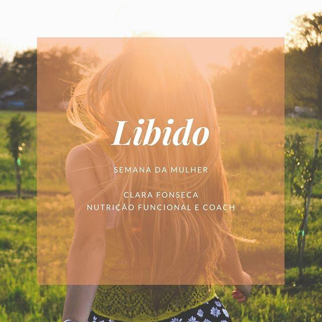 Libido ~ Semana Da Mulher