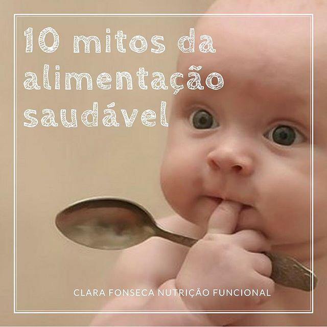 10 Mitos da Alimentação Saudável