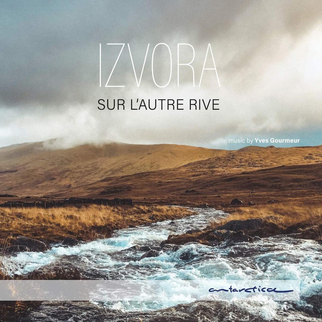 Izvora - Sur l'autre rive