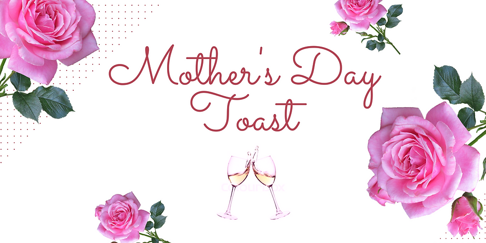 Mother's Day Toast