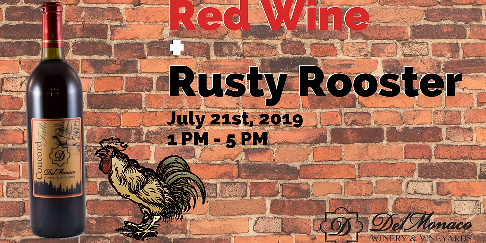 Red Wine & Rusty Rooster