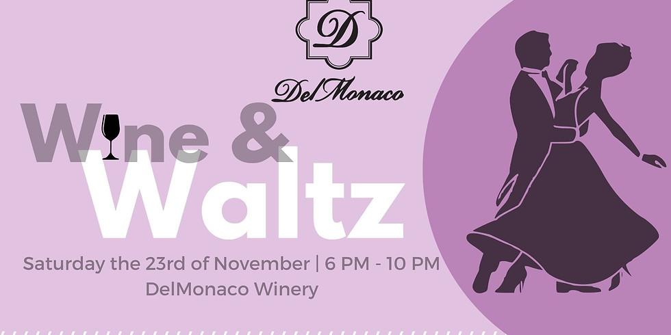 Wine and Waltz