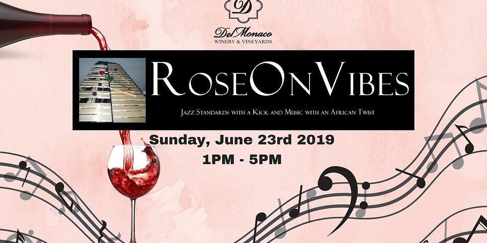 RoseOnVibes Summer Concert